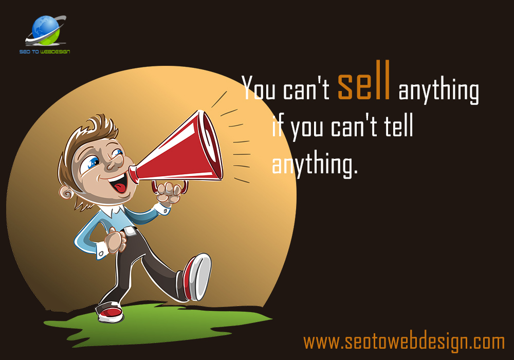 you-cant-sell-anything-if-you-cant-tell-anything