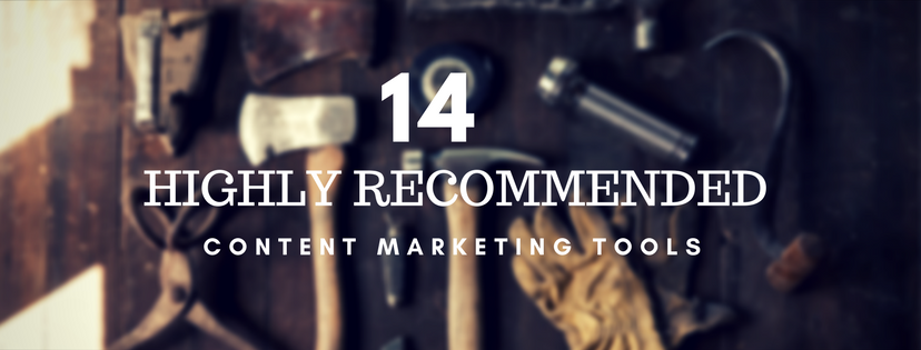 14 Highly Recommended Content Marketing Tools