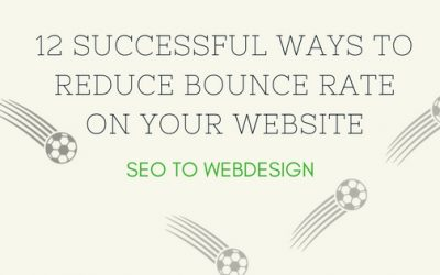 12 Successful Ways to Reduce Bounce Rate on Your Website