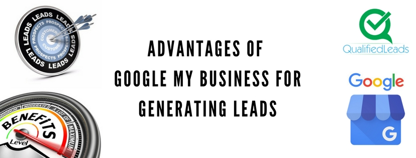 Advantages of Google My Business for Generating Leads