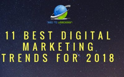 11 Best Digital Marketing Trends for 2018
