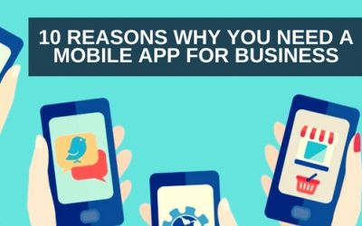 10 reasons why you need a mobile app for business